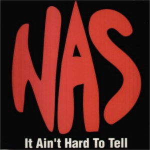 It Ain't Hard to Tell - Image: Nas It Ain't Hard to Tell