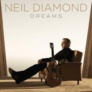 Dreams (Neil Diamond album) - Image: Neil Diamond Dreams