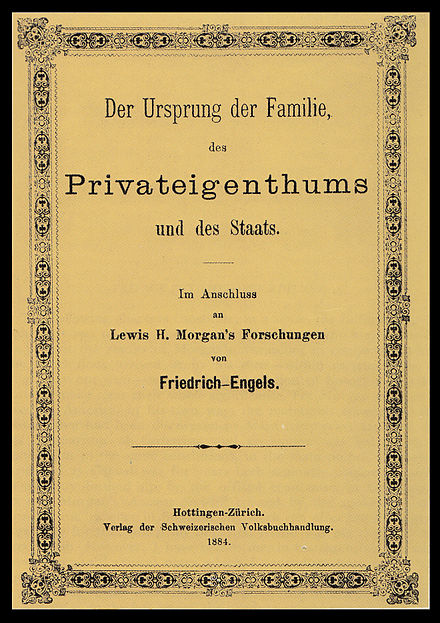Cover of the first edition of Engels's The Origin of the Family, Private Property and the State, first published in 1884 OriginOfFamily-1884.jpg