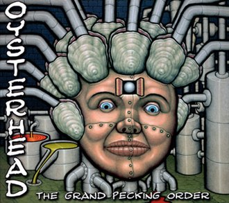 Oysterhead - Artwork for The Grand Pecking Order, the band's sole studio album.