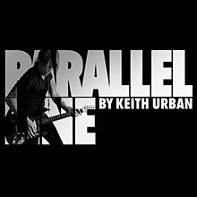 Parallel Line by Keith Urban.jpg