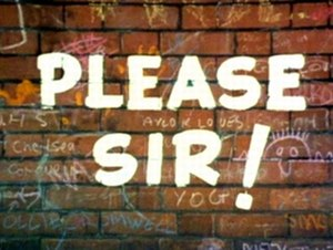 Please Sir! - Opening title card