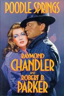 <i>Poodle Springs</i> 1989 novel by Raymond Chandler