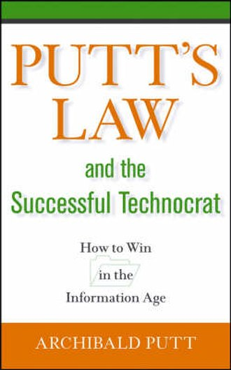 Putt's Law and the Successful Technocrat - Image: Putt's Law and the Successful Technocrat cover