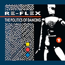 Re-Flex - The Politics Of Dancing cov1983.jpg