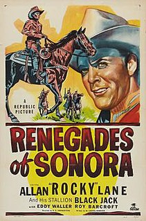 <i>Renegades of Sonora</i> 1948 film by R. G. Springsteen