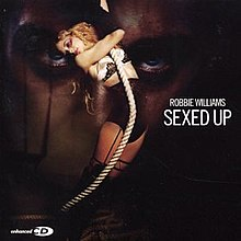 Robbie Williams - Sexed Up - CD cover.jpg