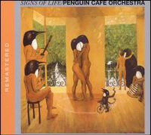 Signs of Life (Penguin Cafe Orchestra album) - Image: Signs Of Life (album)