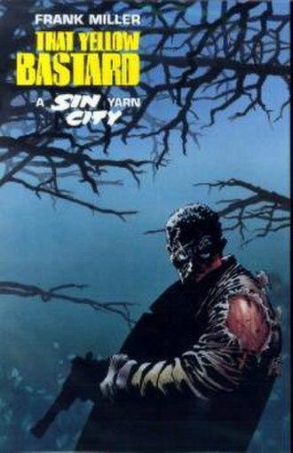 John Hartigan - Det. John Hartigan on the cover of Sin City: That Yellow Bastard 2nd Edition.