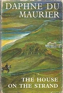<i>The House on the Strand</i> 1969 novel by Daphne du Maurier