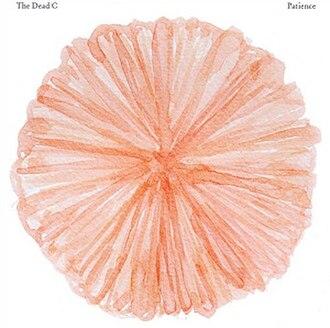 Patience (The Dead C album) - Image: The Dead C Patience