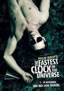 <i>The Fastest Clock in the Universe</i> play written by Philip Ridley