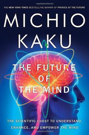 The Future of the Mind - Hardcover edition