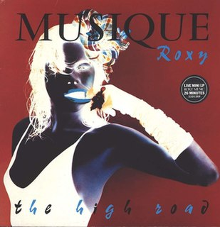 <i>The High Road</i> (EP) 1983 live album by Roxy Music