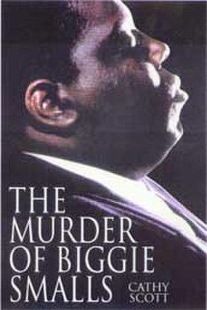 The Murder of Biggie Smalls - Image: The Murder of Biggie Smalls cover