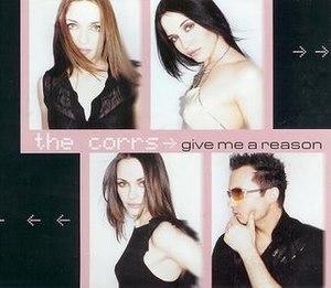 Give Me a Reason - Image: The corrs give me a reason
