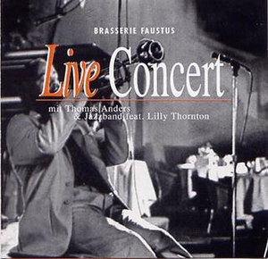 Live Concert (album) - Image: Thomas anders live concert cover