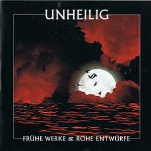 "Große Freiheit (album) - Frühe Werke Und Rohe Entwürfe translates as ""Early Works and Rough Drafts"""