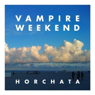 Horchata (song) - Image: Vampire Weekend Horchata