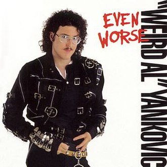 Even Worse - Image: Weird Al Yankovic Even Worse