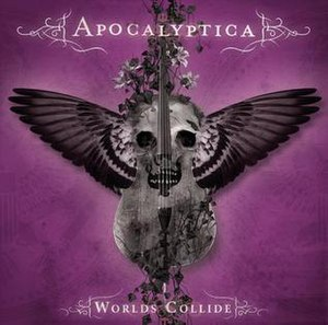 Worlds Collide - Image: Worlds Collide Apocalyptica Cover