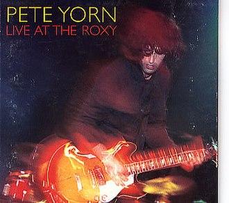Live at the Roxy (Pete Yorn album) - Image: Yornroxy