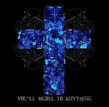 You'll Rebel To Anything (Mindless Self-Indulgence album - cover art).jpg