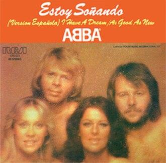 I Have a Dream (song) - Image: ABBA Estoy Soñando