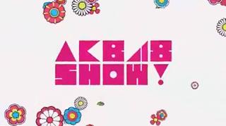 <i>AKB48 Show!</i> Variety show starring idol group AKB48