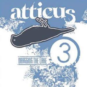 Atticus: ...Dragging the Lake, Vol. 3 - Image: Atticus Dragging The Lake, Vol. 3