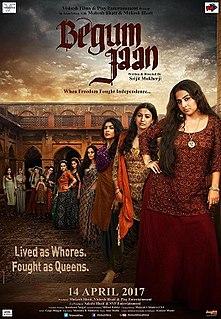 <i>Begum Jaan</i> 2017 Hindi film by Srijit Mukherji