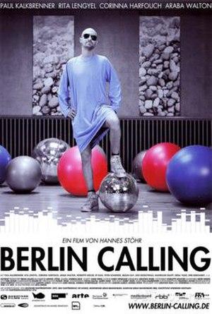 Berlin Calling - Image: Berlin calling poster