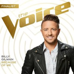 Because of Me - Image: Billy Gilman Because of Me (single cover)