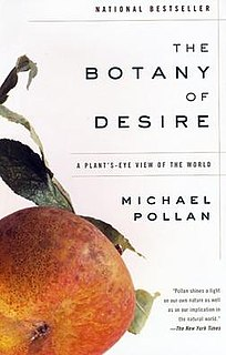 <i>The Botany of Desire</i> book by Michael Pollan