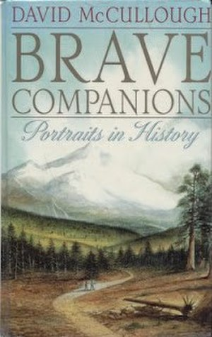 Brave Companions: Portraits in History - First edition