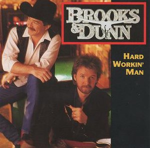 Hard Workin' Man (song) - Image: Brooks & Dunn Hard Workin Man