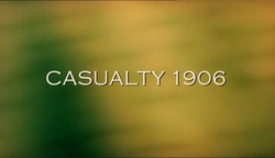 Casualty 1906 title.png