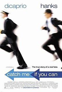 <i>Catch Me If You Can</i> 2002 film by Steven Spielberg
