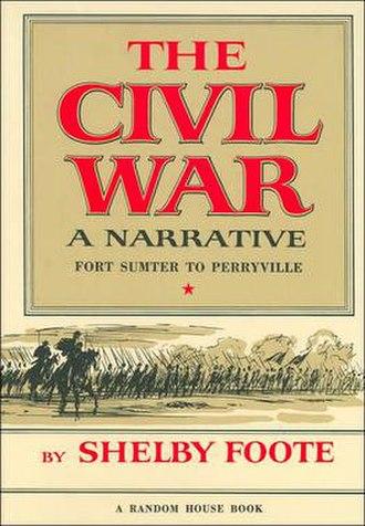 The Civil War: A Narrative - Image: Foote Vol 1