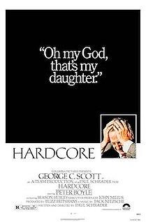 <i>Hardcore</i> (1979 film) 1979 film by Paul Schrader