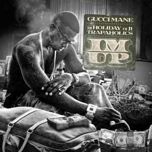 I'm Up (Gucci Mane mixtape) - Image: I'm Up Mixtape