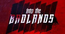 Into the Badlands (TV series) title.png