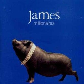 Millionaires (album) - Image: James Millionaires