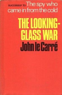 JohnLeCarre TheLookingGlassWar.jpg