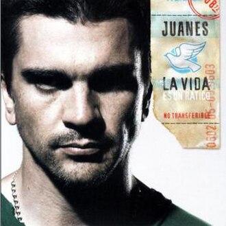 La Vida... Es Un Ratico - Image: La vida es un ratico Juanes