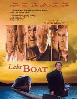 <i>Lakeboat</i> (film) 2000 film by Joe Mantegna