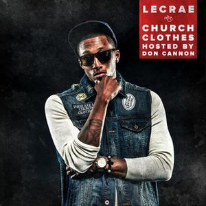 Church Clothes - Image: Lecrae Church Clothes