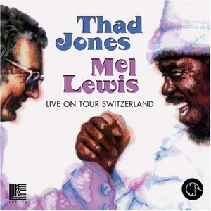 Basle, 1969 - Image: Live On Tour In Switzerland Thad Jones Mel Lewis