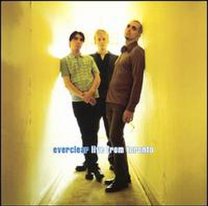 Live from Toronto (Everclear album) - Image: Livefromtoronto