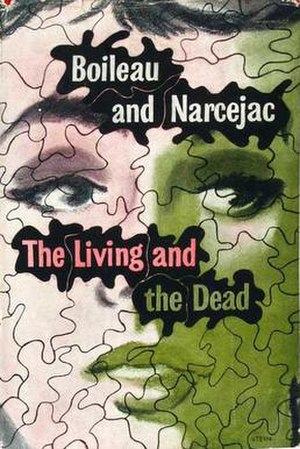 The Living and the Dead (Boileau-Narcejac novel) - First edition